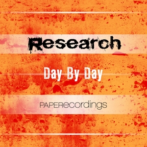 RESEARCH - Day By Day (remixes)