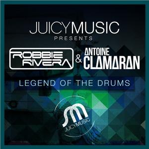RIVERA, Robbie/ANTOINE CLAMARAN - Legend Of The Drums