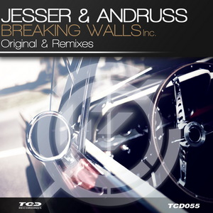 JESSER & ANDRUSS - Breaking Walls (remixes)