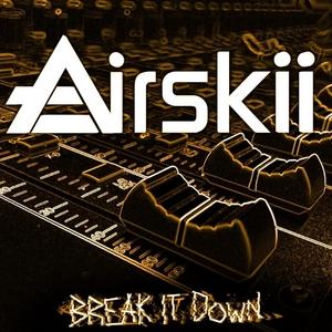 AIRSKII - Break It Down EP