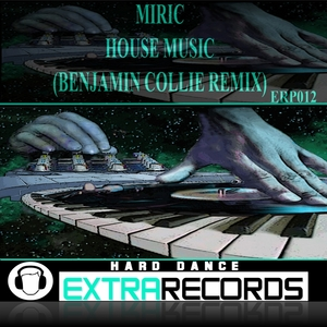 MIRIC - House Music