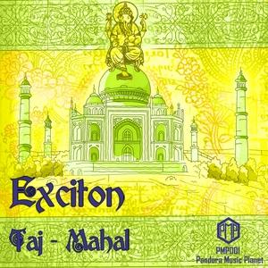 EXCITON - Taj Mahal