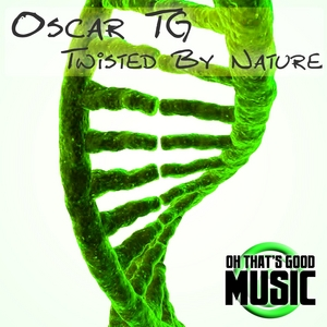OSCAR TG - Twisted By Nature