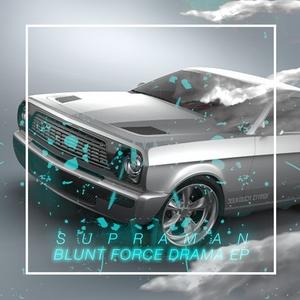 SUPRAMAN - Blunt Force Drama