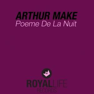 ARTHUR MAKE - Poeme De La Nuit
