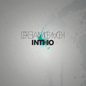 DREAM CHACH - Intro