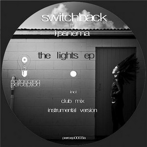SWITCHBACK feat IPANEMA - The Lights