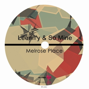 LEENNY & SO MINE - Melrose Place