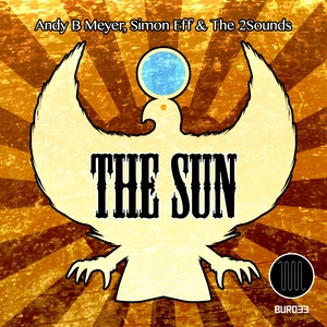 MEYER, Andy B/SIMON EFF/THE 2SOUNDS - The Sun