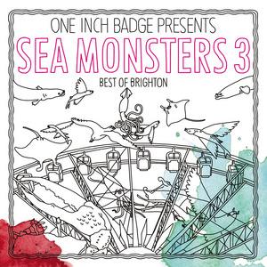 VARIOUS - Sea Monsters 3: The Best Of Brighton
