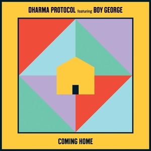 DHARMA PROTOCOL feat BOY GEORGE - Coming Home