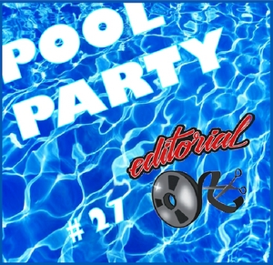 ED WIZARD/DISCO DOUBLE DEE/LTJ /SUNNER SOUL /FEZA/TIKKI /WOODHEAD - Pool Party