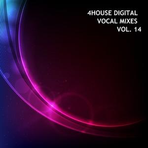 VARIOUS - 4House Digital, Vol 14 (Vocal Mixes)