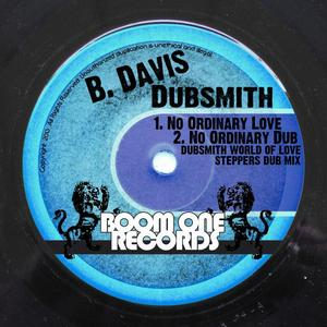 B DAVIS/DUBSMITH - No Ordinary Love