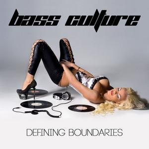 BASS CULTURE - Defining Boundaries