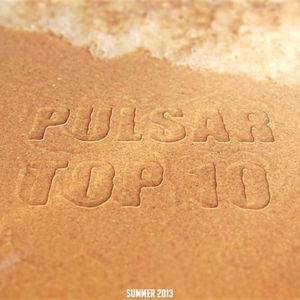 VARIOUS - Pulsar Top 10: Summer 2013