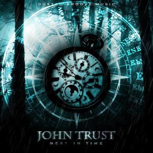 TRUST, John - Next In Time