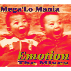 MEGA LO MANIA - Emotion