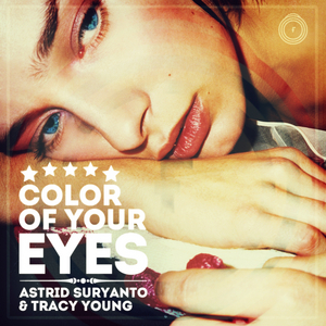 SURYANTO, Astrid/TRACY YOUNG - Color Of Your Eyes