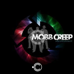 MOBB CREEP - Non Stop Rocka