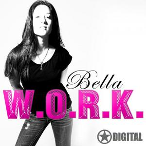 BELLA - WORK