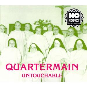 QUARTERMAIN - Untouchable
