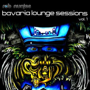 NUNJES, Rob - Bavaria Lounge Sessions Vol 1