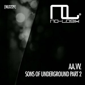VARIOUS - Sons Of Underground (Part 2)