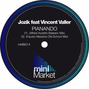 JOZIK feat VINCENT VALLER - Pianando