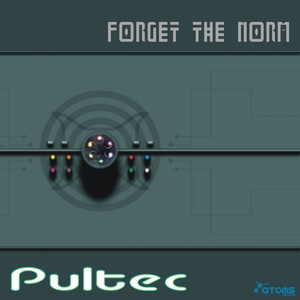 PULTEC - Forget The Norm