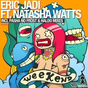 JADI, Eric feat NATASHA WATTS - Weekend