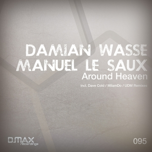 WASSE, Damian/MANUEL LE SAUX - Around Heaven