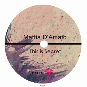 DAMATO, Mattia - This Is Secret