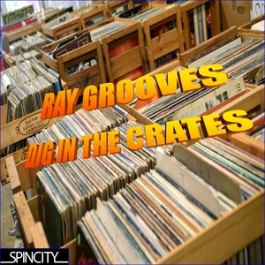 RAY GROOVES - Dig In The Crates