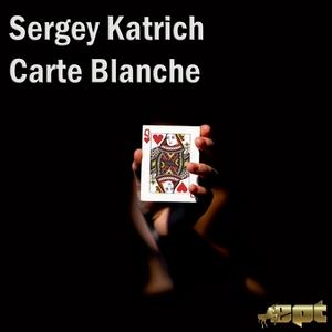 KATRICH, Sergey - Carte Blanche