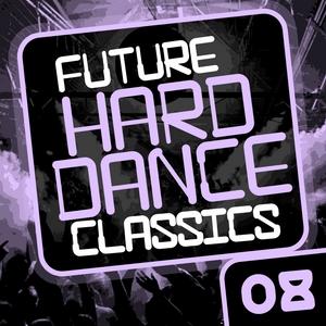 VARIOUS - Future Hard Dance Classics Vol 8