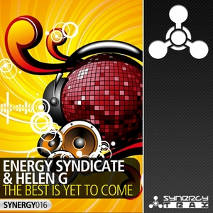 ENERGY SYNDICATE/HELEN G - The Best Is Yet To Come