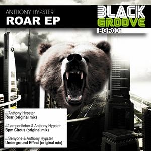 HYPSTER, Anthony/LAMPENFIEBER/BENYONE - Roar EP