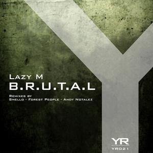 LAZY M - BRUTAL