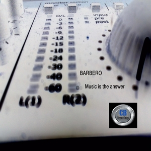 BARBERO - Music Is The Answer