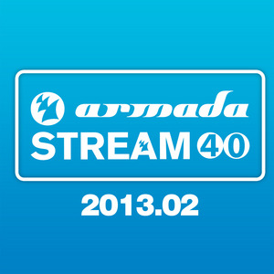 VARIOUS - Armada Stream 40 2013 02