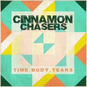 CINNAMON CHASERS - Time Body Tears