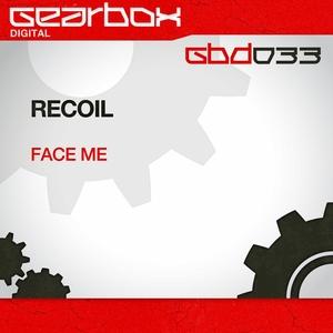 RECOIL - Face Me