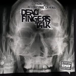 DJ PHONEY with INTERNATIONAL CRIMINAL - Dead Fingers Talk