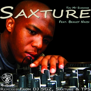 SAXTURE feat BEAUCY NKOSI - You My Sunshine