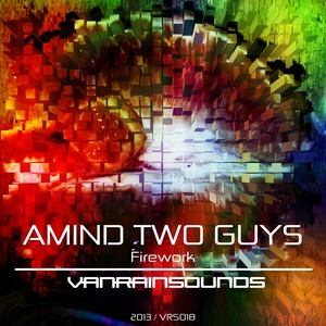 AMIND TWO GUYS - Firework