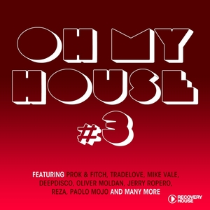 VARIOUS - Oh My House Vol 3