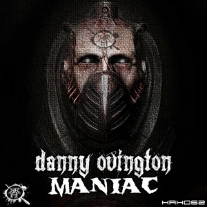 OVINGTON, Danny - Maniac!