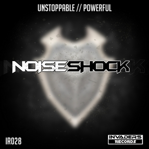NOISESHOCK - Unstoppable