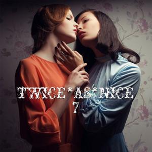 VARIOUS - Twice*As*Nice 7